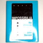 Impossibilia by John Bannon