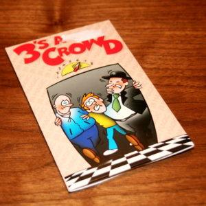 3's A Crowd by J.B. Magic