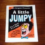 A Little Jumpy by Tom Burgoon