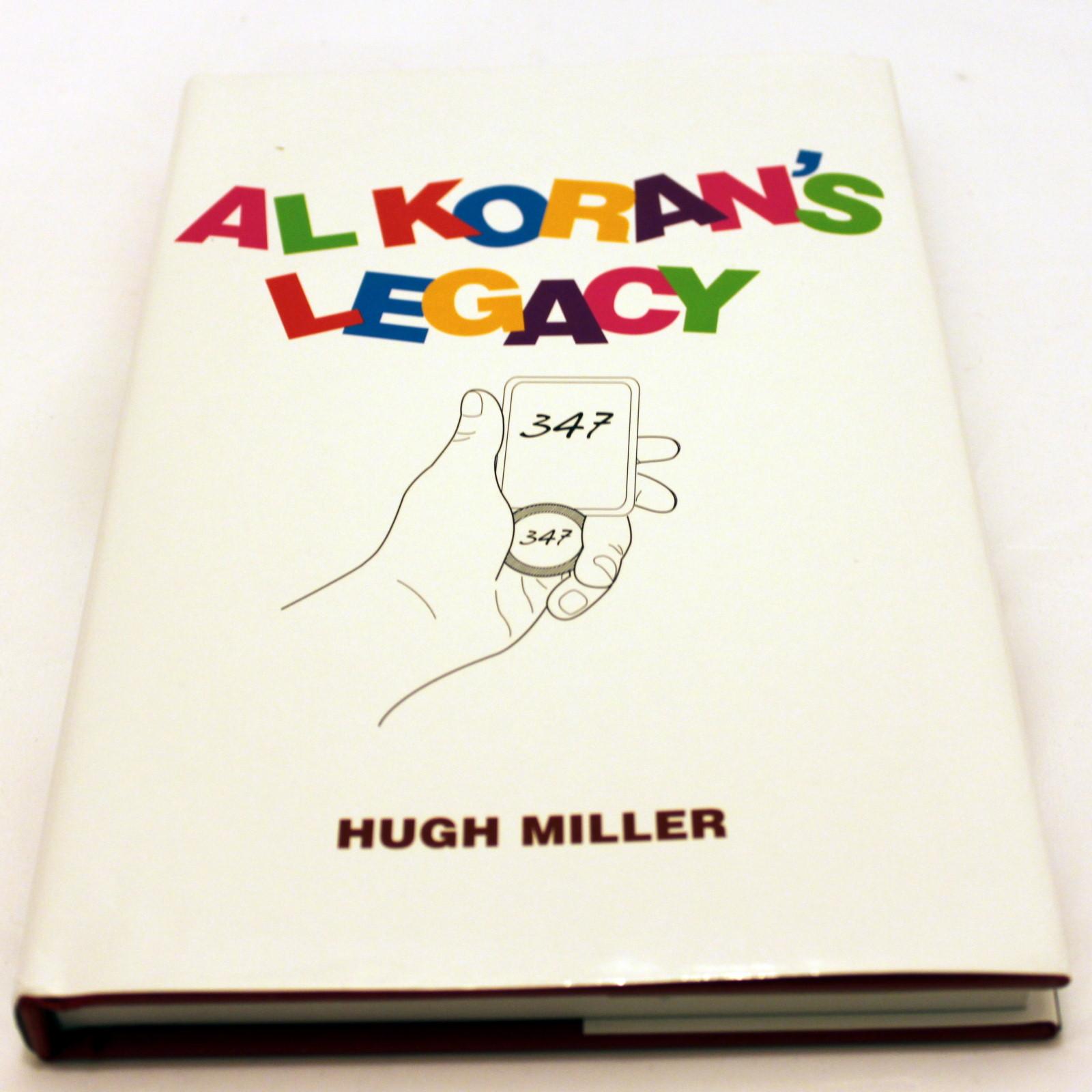 Al Koran's Legacy (2009) by Hugh Miller