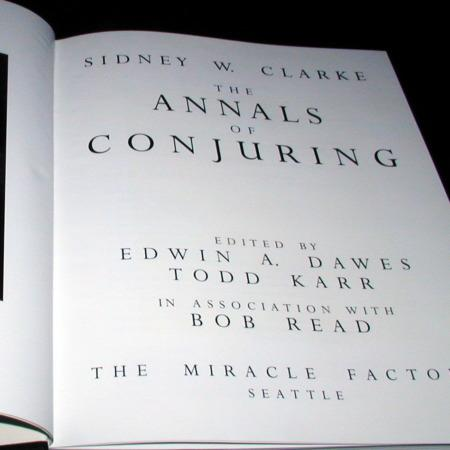 Annals of Conjuring, The by Sidney W. Clarke