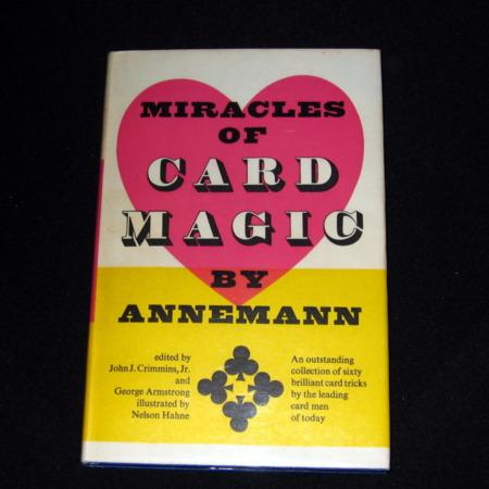 Miracles of Card Magic by T. Annemann