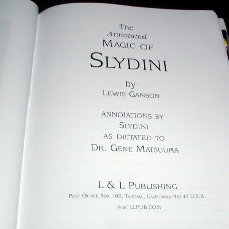 Annotated Magic of Slydini, The by Lewis Ganson, Slydini