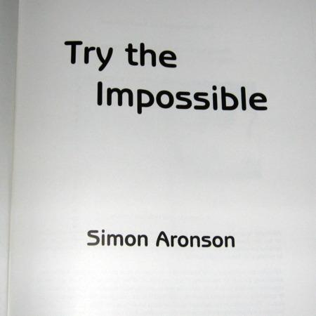Try The Impossible by Simon Aronson