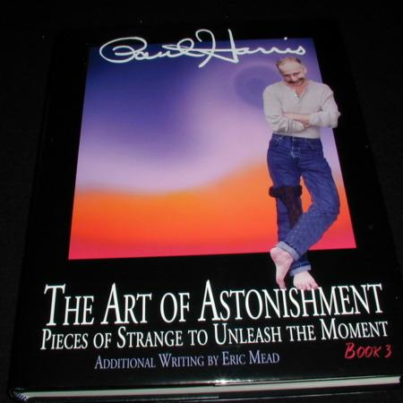 Art of Astonishment - Vol. 3 by Paul Harris