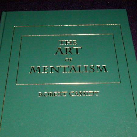 Art of Mentalism by Robert Cassidy
