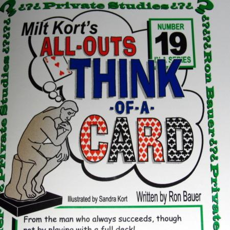 Bauer 19 - Milt Kort's All Outs Think of A Card by Ron Bauer