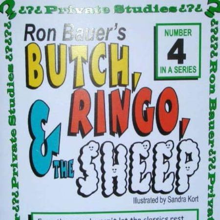 Bauer 04 - Butch, Ringo, and The Sheep by Ron Bauer