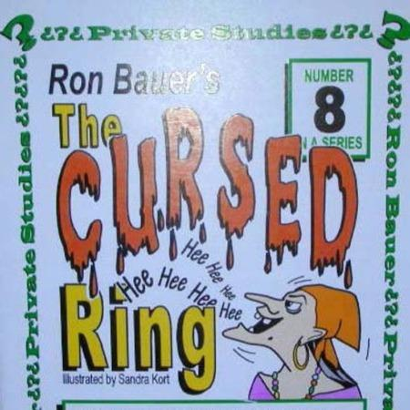 Bauer 08 - Cursed Ring by Ron Bauer