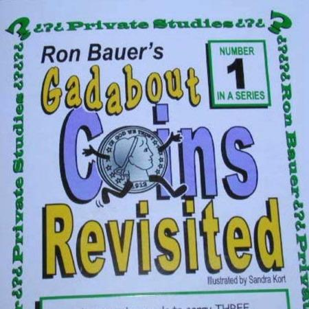Bauer 01 - Gadabout Coins Revisited by Ron Bauer
