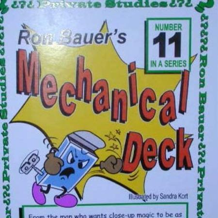 Bauer 11 - Mechanical Deck by Ron Bauer