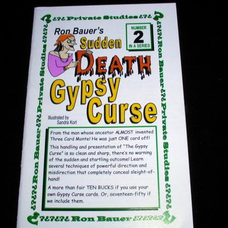 Bauer 02 - Sudden Death Gypsy Curse by Ron Bauer