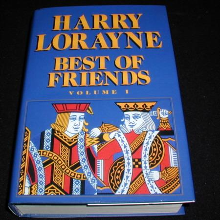Best of Friends, Vol. I by Harry Lorayne