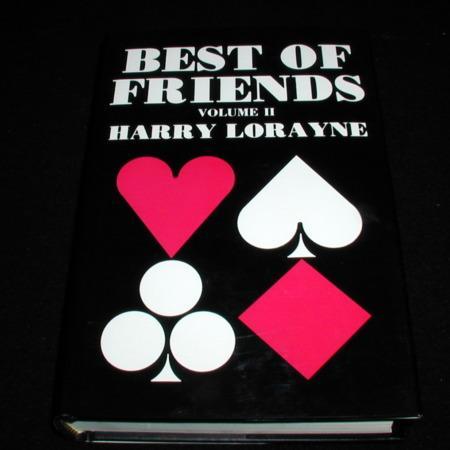Best of Friends, Vol. II by Harry Lorayne