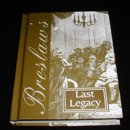 Breslaw's Last Legacy by Breslaw