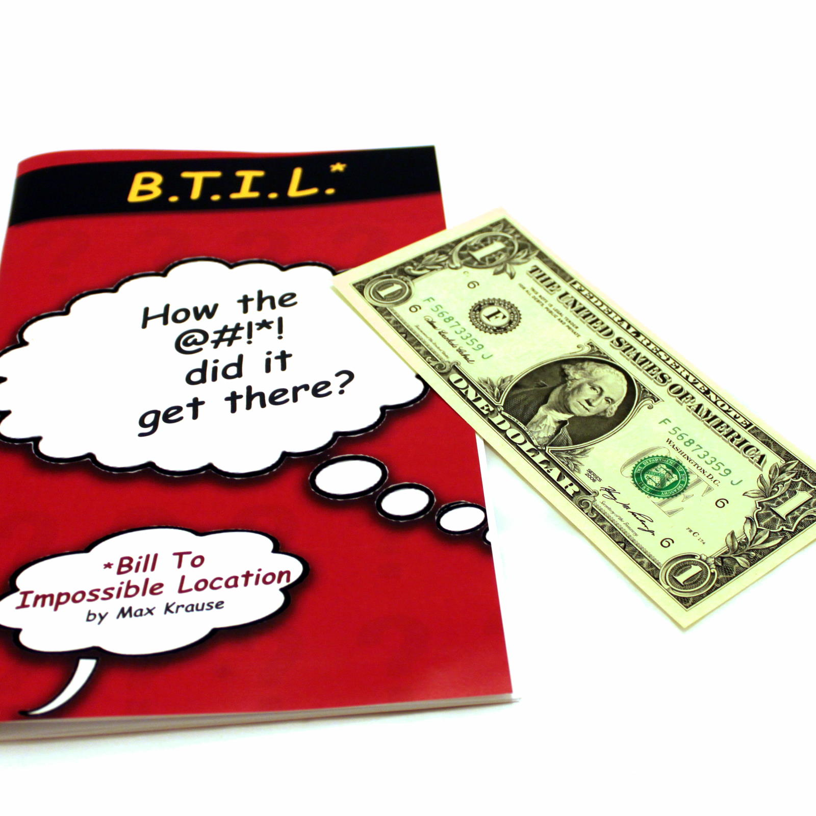 Bill To Impossible Location (B.T.I.L.) by Innovative Deceptions