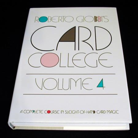 Card College - Vol. 4 by Roberto Giobbi