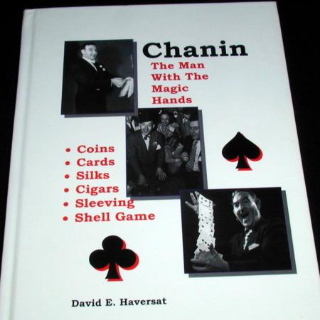 Chanin: The Man with the Magic Hands by David E. Haversat