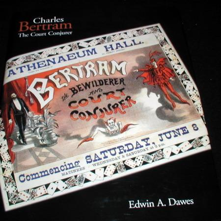 Charles Betram The Court Conjurer by Edwin A. Dawes