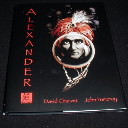 Alexander - The Man Who Knows by David Charvet, John Pomeroy