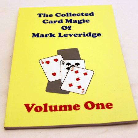 Collected Card Magic of Mark Leveridge - Vol. 1 by Mark Leveridge