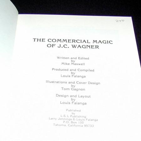 Commercial Magic of J.C. Wagner by Mike Maxwell