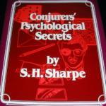 Conjurers' Psychological Secrets by S.H. Sharpe