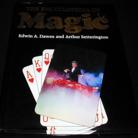 Encyclopedia of Magic, The by Edwin A. Dawes, Arthur Setterington