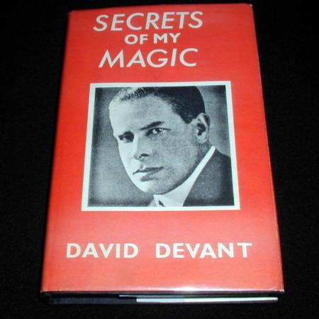Secrets of My Magic by David Devant