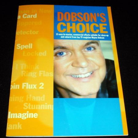 Dobson's Choice by Wayne Dobson