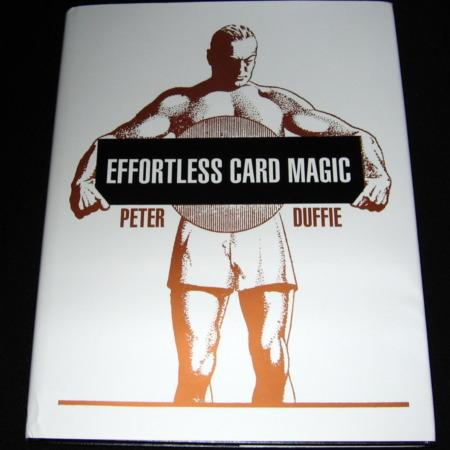 Effortless Card Magic by Peter Duffie