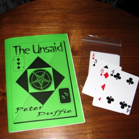 Unsaid, The by Peter Duffie