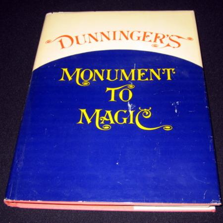 Dunninger's Monument to Magic by Joseph Dunninger