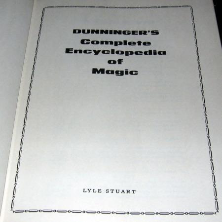 Dunniger's Complete Encyclopedia of Magic by Joseph Dunninger