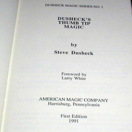 Dusheck's Thumb Tip  Magic by Steve Dusheck