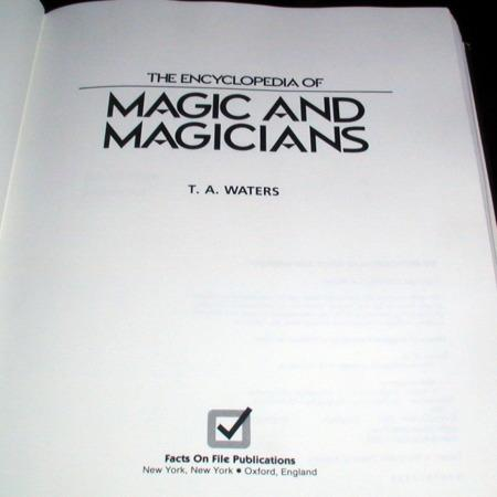 Encyclopedia of Magic and Magicians by T.A. Waters