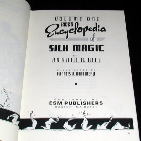 Encyclopedia of Silk Magic -Vol. 1 by Harold Rice