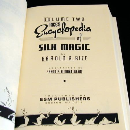 Encyclopedia of Silk Magic -Vol. 2 by Harold Rice
