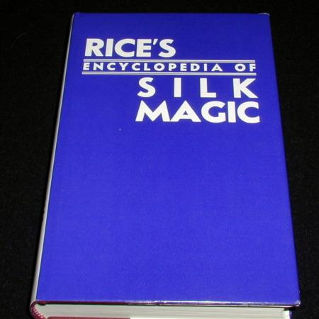 Encyclopedia of Silk Magic -Vol. 3 by Harold Rice