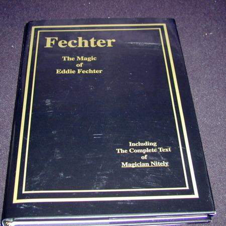 Review by Sean Waters for Fechter - The Magic of Eddie Fechter by Jerry Mentzer