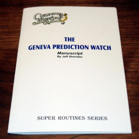 Geneva Prediction Watch Manuscript by Jeff Sheridan