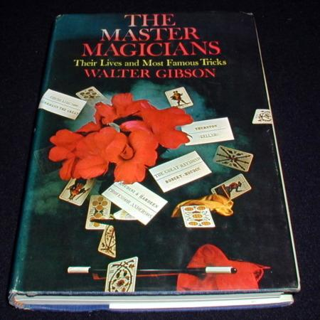 Master Magicians, The by Walter B. Gibson