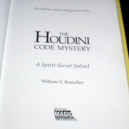 Houdini Code Mystery, The by William R. Rauscher