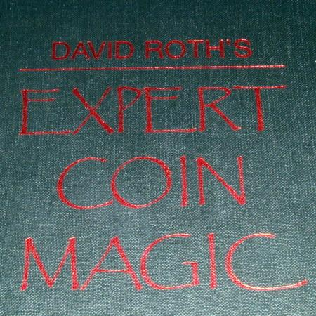 David Roth's Expert Coin Magic by Richard Kaufman
