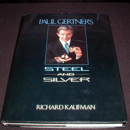 Paul Gertner's Steel and Silver by Richard Kaufman