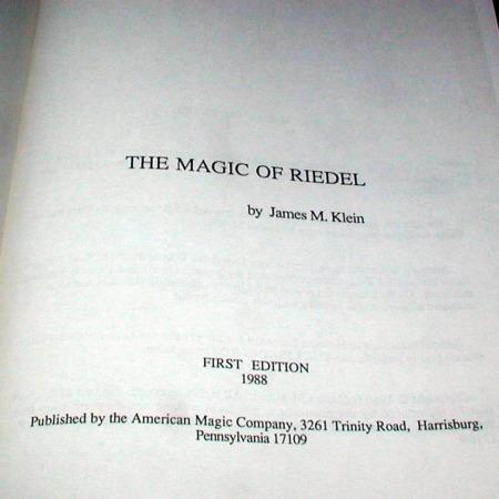Magic of Riedel by James M. Klein