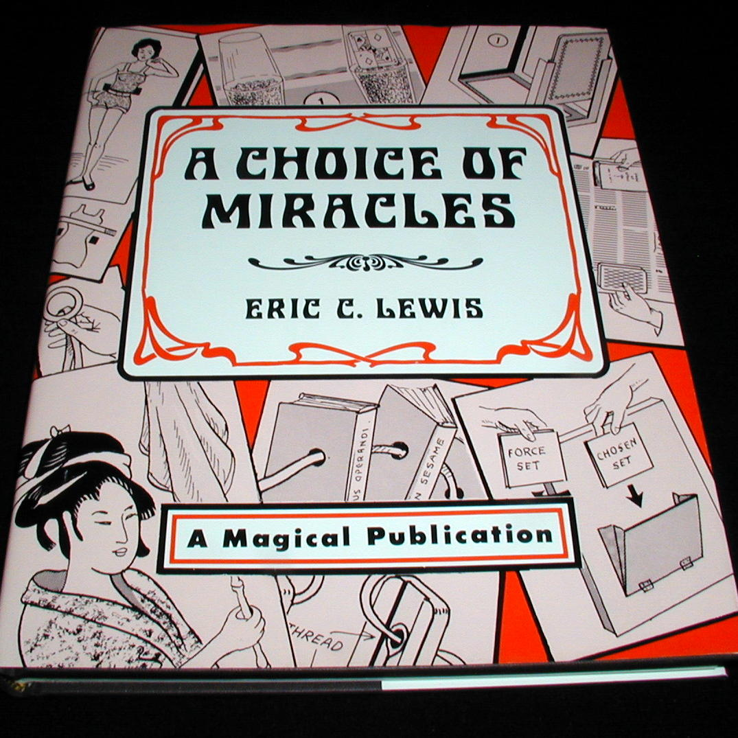 A Choice of Miracles by Eric C. Lewis – Martin's Magic Collection