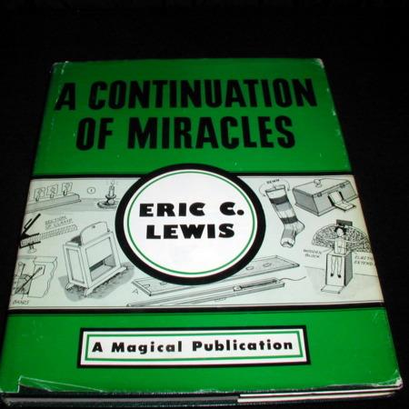 A Continuation of Miracles by Eric C. Lewis