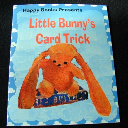 Little Bunny's Card Trick by Bill Goldman