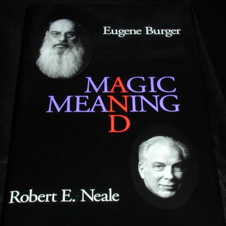 Magic and Meaning by Eugene Burger/Robert Neale